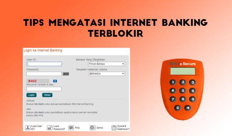 cara mengatasi internet banking bni terblokir tanpa ke kantor