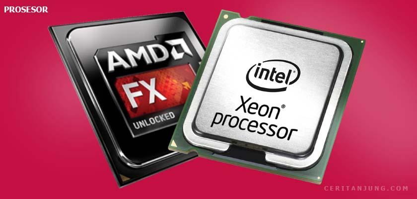 prosesor amd dan intel