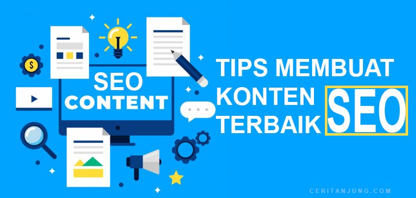 7 Tips Membuat Konten SEO Friendly 2019