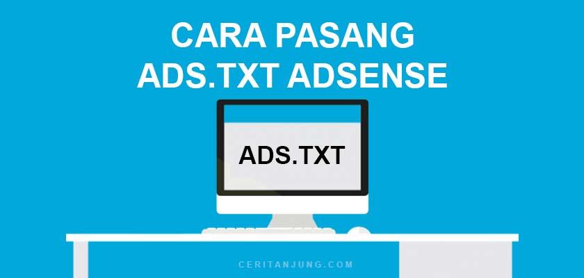Cara Pasang Ads.txt Adsense pada Blogger dan WordPress