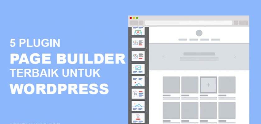 5 Plugin Page Builder WordPress Terbaik