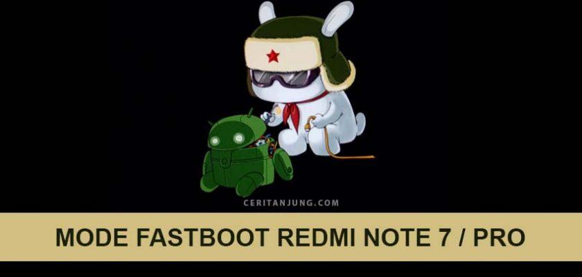 Bagaimana Cara Masuk Mode Fastboot pada Xiaomi Redmi Note 7