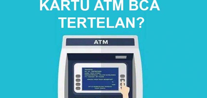 Cara Mengatasi Kartu ATM BCA Tertelan Mesin, Semua Fitur Otomatis Diblokir