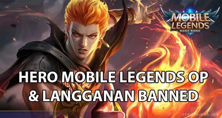 Hero Mobile Legend yang Lagi OP Oktober 2019 dan Sering di Banned