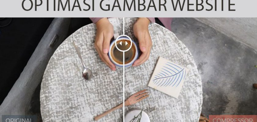 cara mudah optimasi gambar di website wordpress