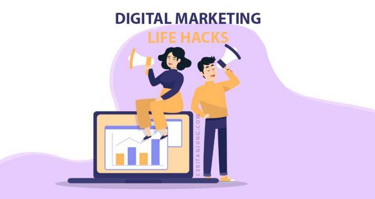 Digital Marketing Life Hacks - 4 Tahun Bersama Dunia Digital Marketing