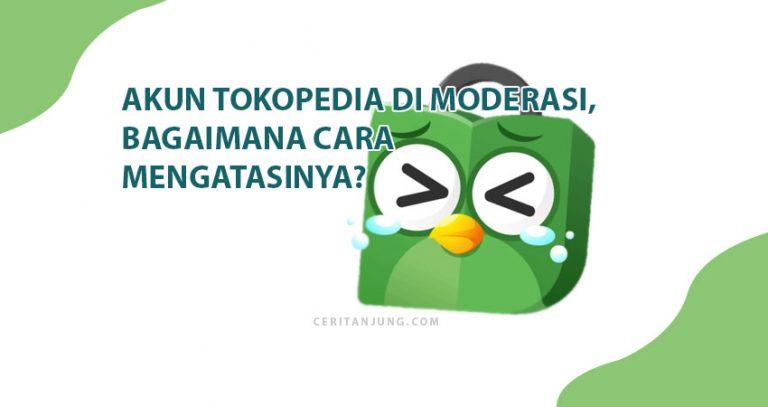 Toko Tokopedia di Moderasi, Bagaimana Cara Mengatasinya