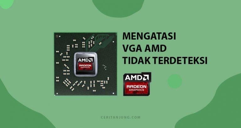 Cara Mengatasi VGA AMD Tidak Terdeteksi (Laptop Lenovo G40-70)
