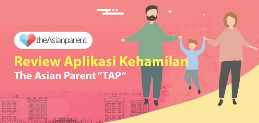 review aplikasi kehamilan android The Asian Parent TAP