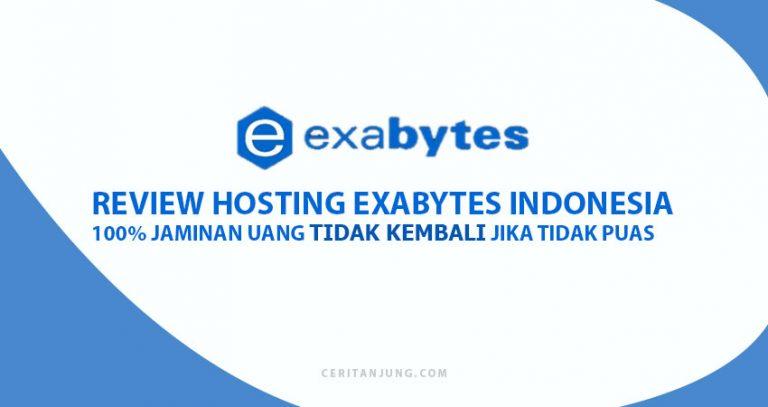 Review Hosting Exabytes Indonesia: 100% Jaminan Uang Tidak Kembali