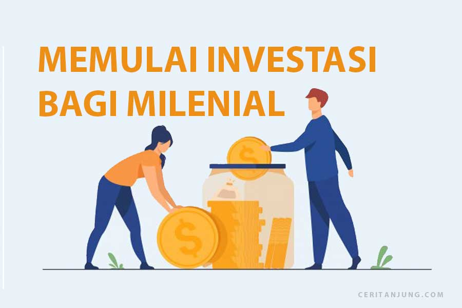 Kenapa Penting Sekali Memulai Investasi Bagi Milenial
